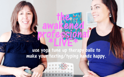 How to Use Yoga Tune Up® Therapy Balls to Nurture Your Texting/Typing Hands with Elissa Strutton